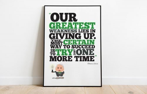 Edison quote Our greatest weakness Printable Poster